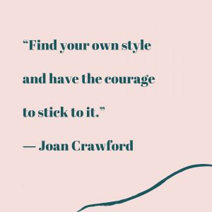 Joan Crawford Style Quote